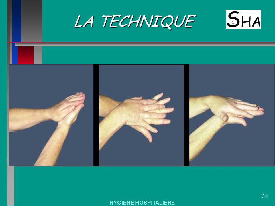 LA TECHNIQUE HYGIENE HOSPITALIERE