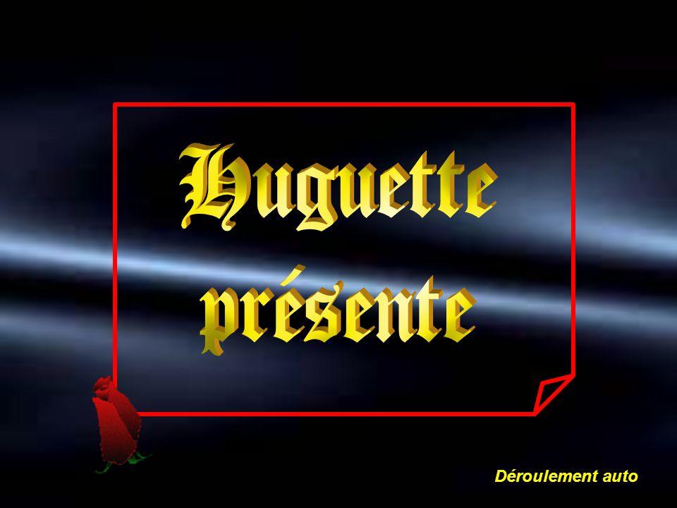 Huguette présente Déroulement auto