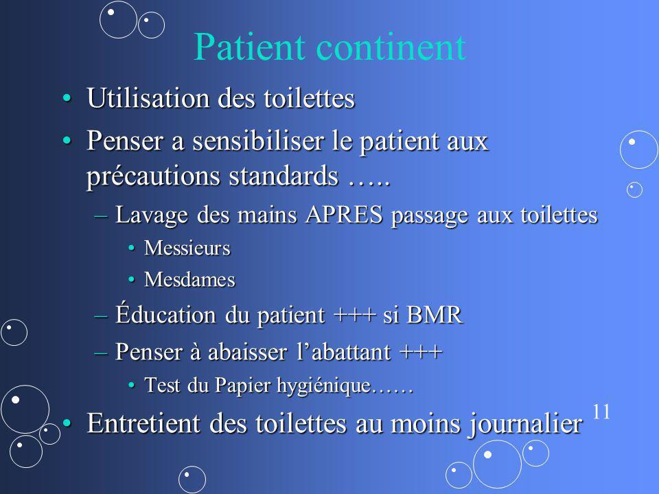 Patient continent Utilisation des toilettes