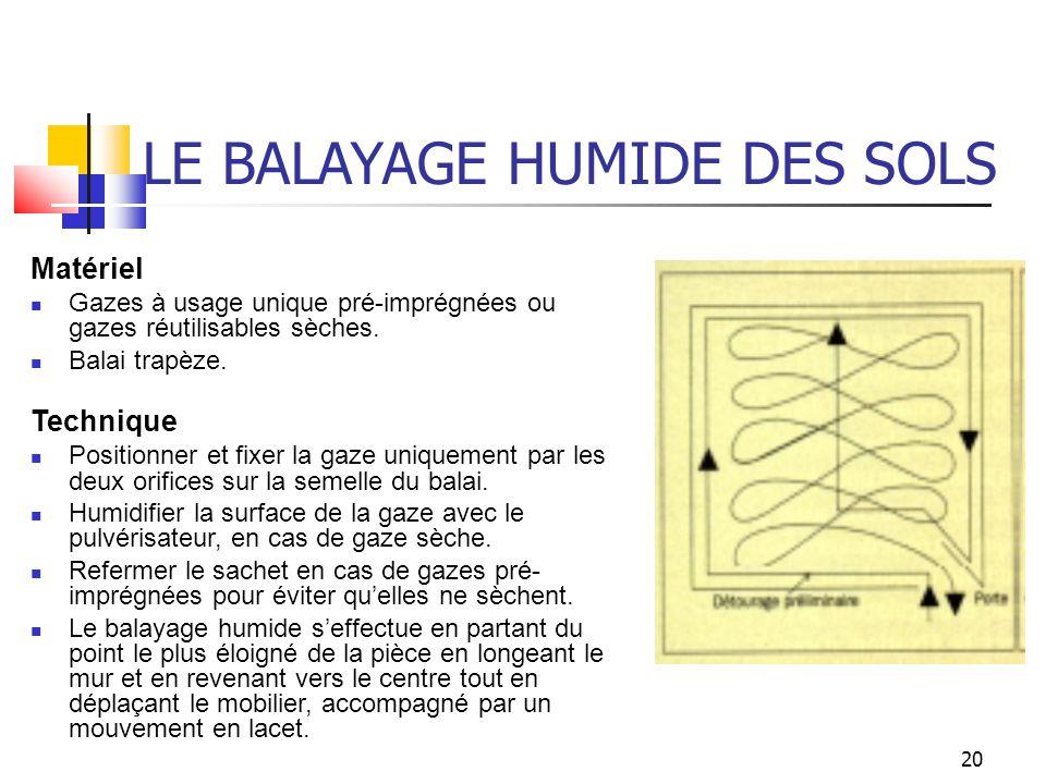 LE BALAYAGE HUMIDE DES SOLS