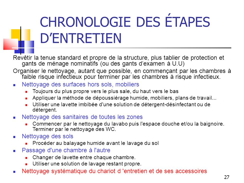 CHRONOLOGIE DES ÉTAPES D'ENTRETIEN