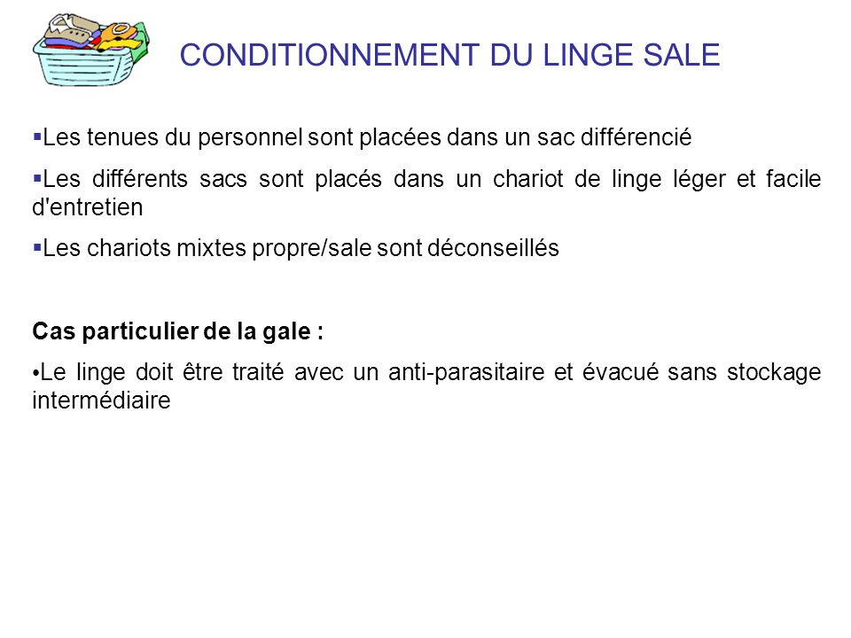 CONDITIONNEMENT DU LINGE SALE