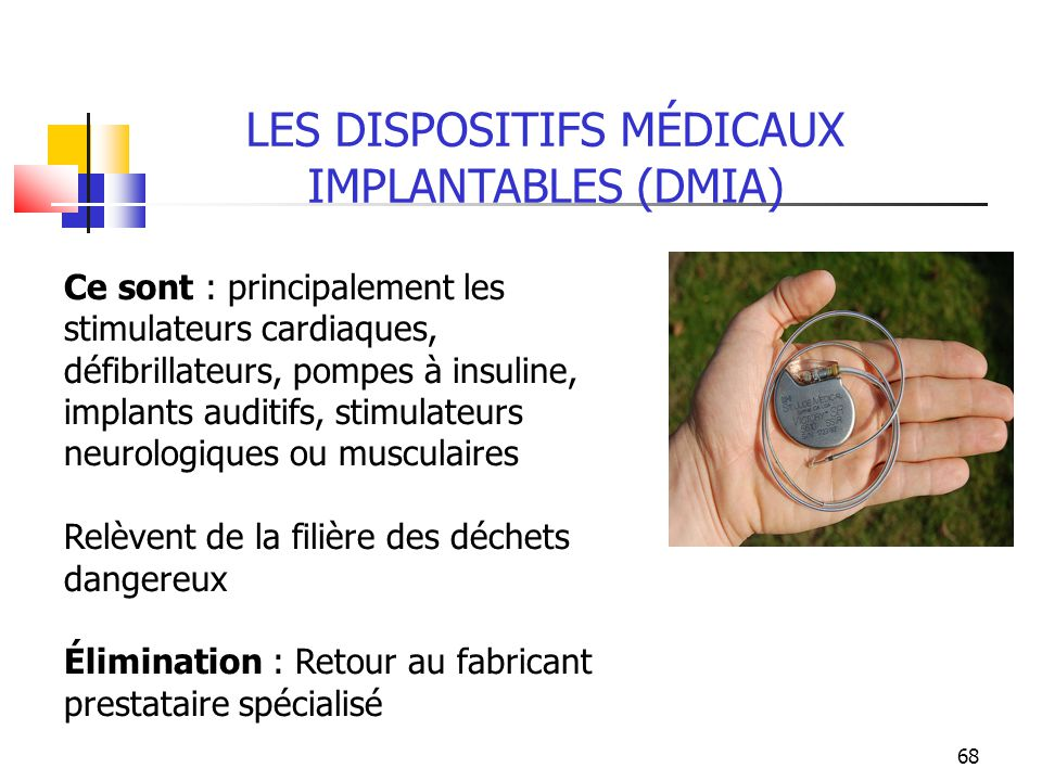 LES DISPOSITIFS MÉDICAUX IMPLANTABLES (DMIA)