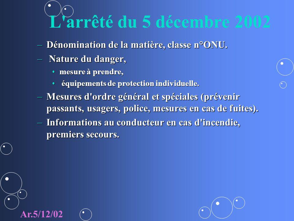 L arrêté du 5 décembre 2002 Dénomination de la matière, classe n°ONU.