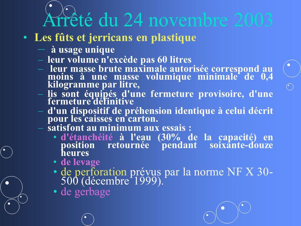 Arrêté du 24 novembre 2003 à usage unique
