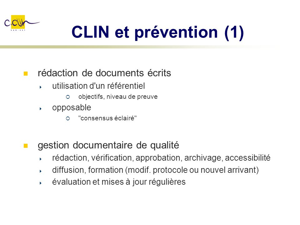 CLIN et prévention (1) rédaction de documents écrits