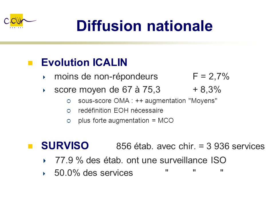 Diffusion nationale Evolution ICALIN