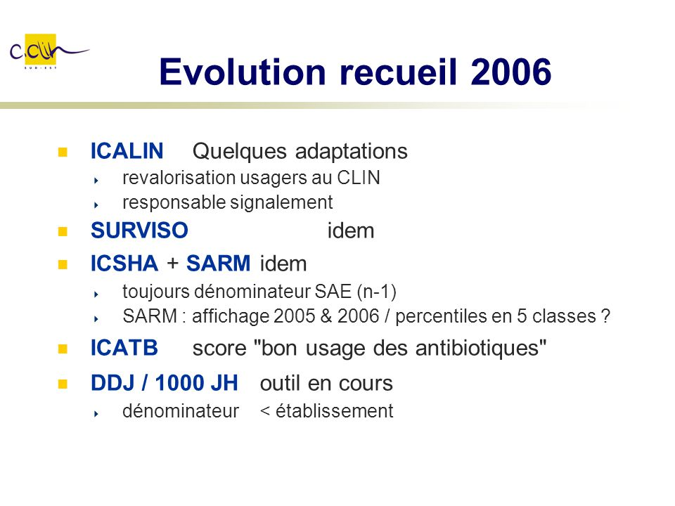Evolution recueil 2006 ICALIN Quelques adaptations SURVISO idem
