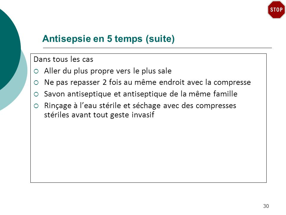 Antisepsie en 5 temps (suite)