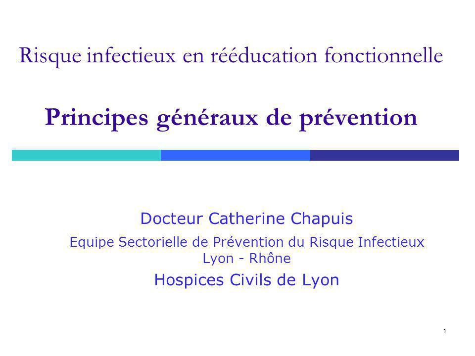 Risque infectieux en rééducation fonctionnelle Principes généraux de prévention