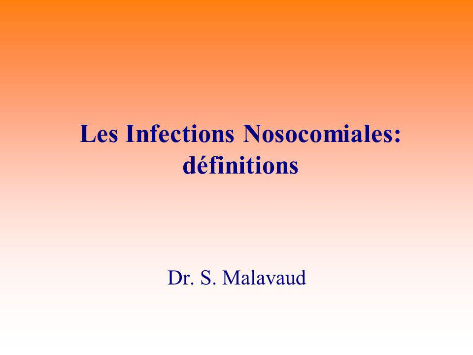 Les Infections Nosocomiales: définitions