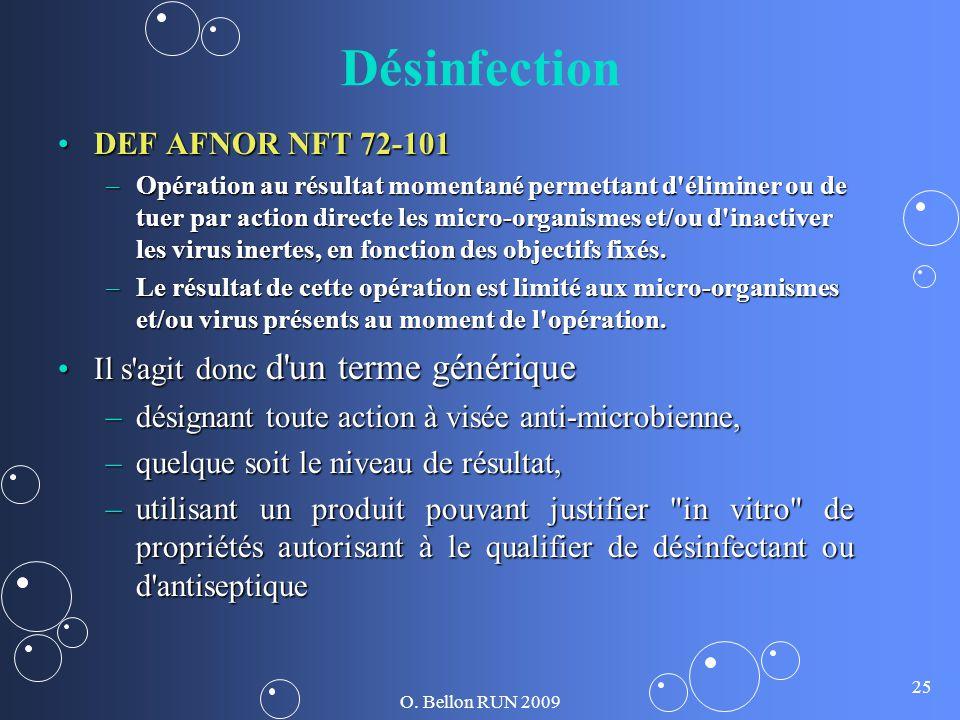 Désinfection DEF AFNOR NFT 72-101 Il s agit donc d un terme générique