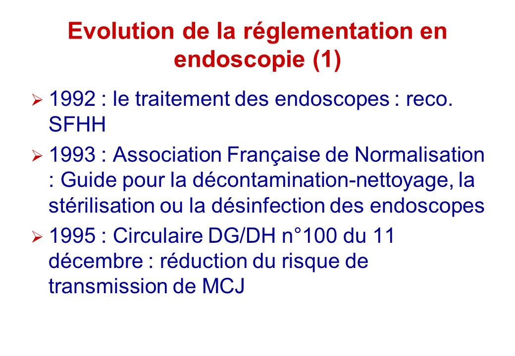 Evolution de la réglementation en endoscopie (1)