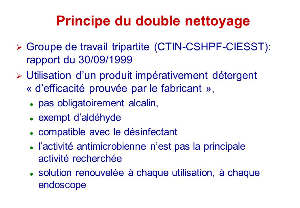 Principe du double nettoyage
