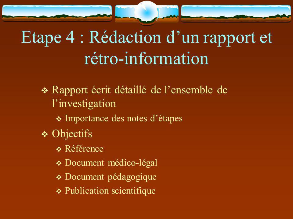 Etape 4 : Rédaction d'un rapport et rétro-information