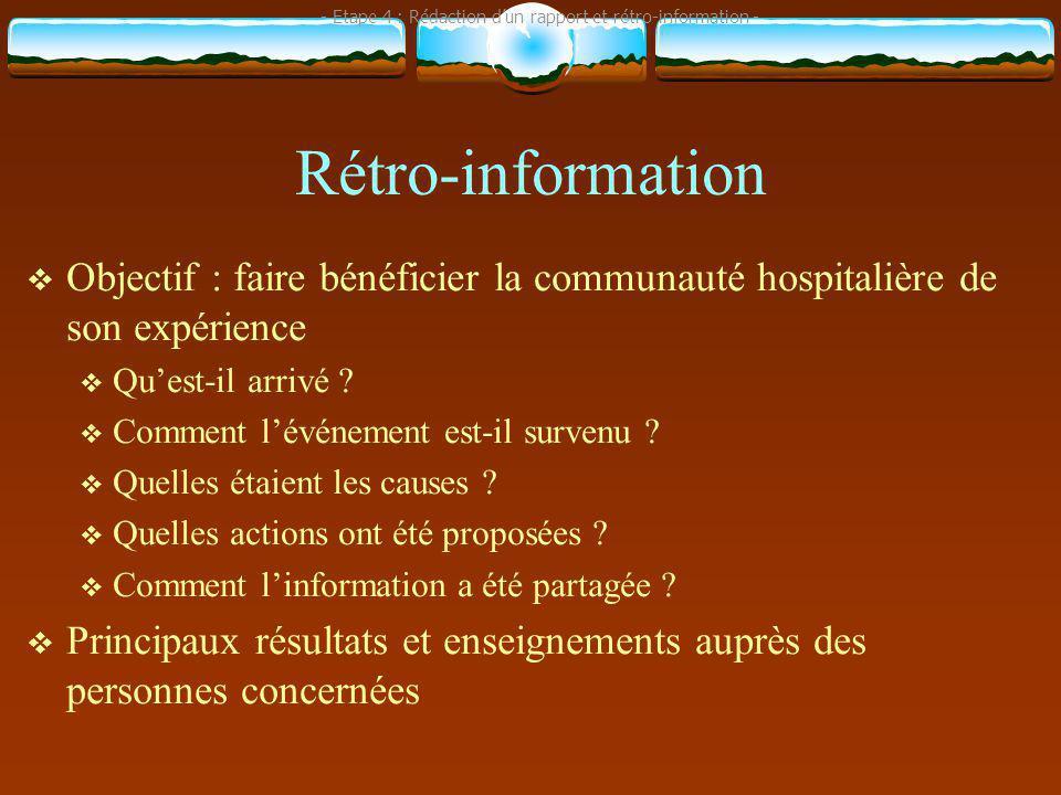 - Etape 4 : Rédaction d'un rapport et rétro-information -