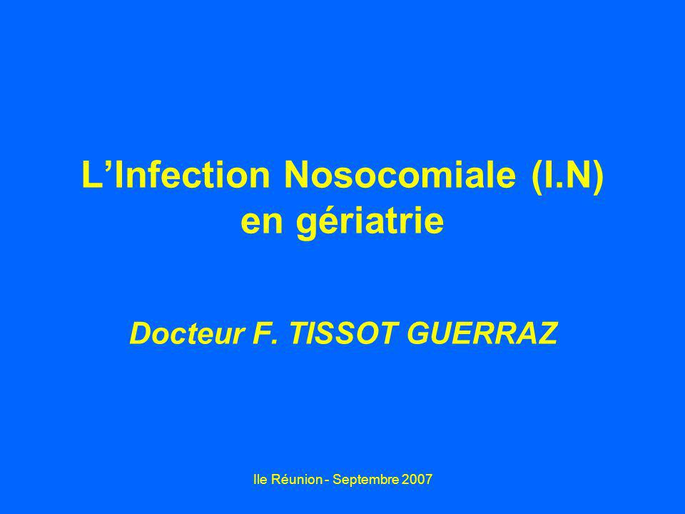 L'Infection Nosocomiale (I.N) en gériatrie
