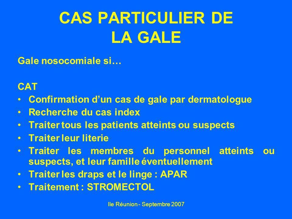 CAS PARTICULIER DE LA GALE