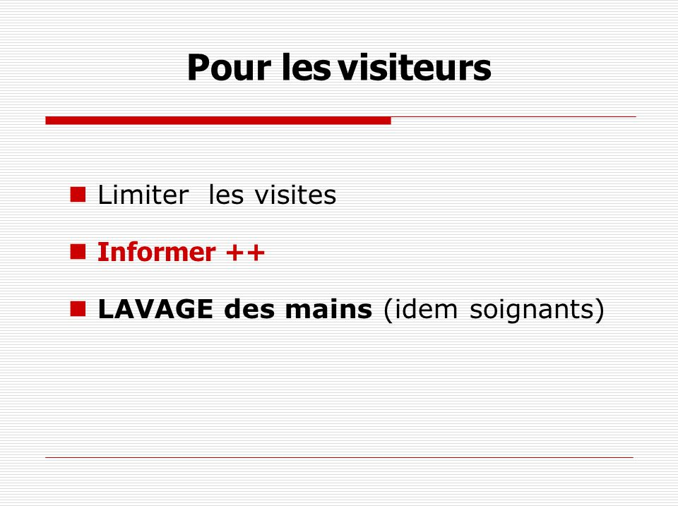 Pour les visiteurs Limiter les visites Informer ++