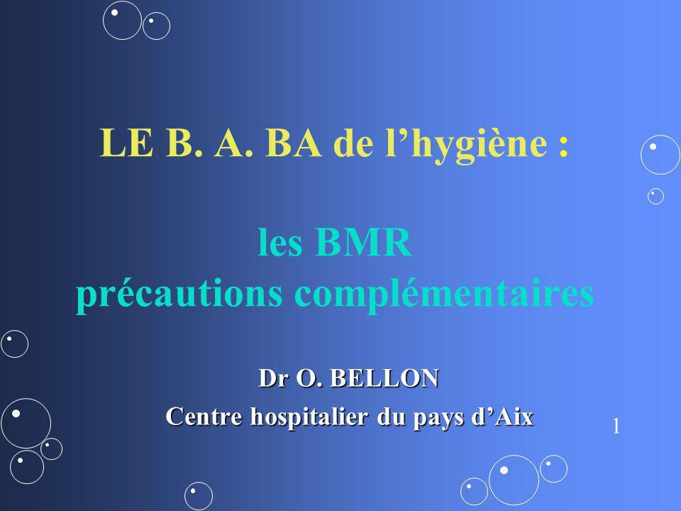 LE B. A. BA de l'hygiène : les BMR précautions complémentaires