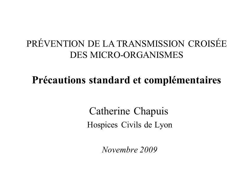 Catherine Chapuis Hospices Civils de Lyon Novembre 2009