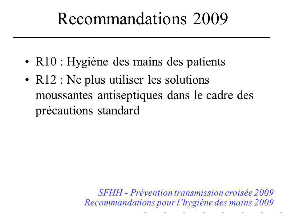 Recommandations 2009 R10 : Hygiène des mains des patients