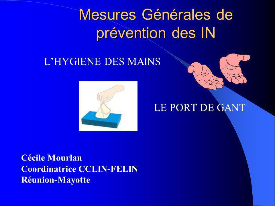 Mesures Générales de prévention des IN