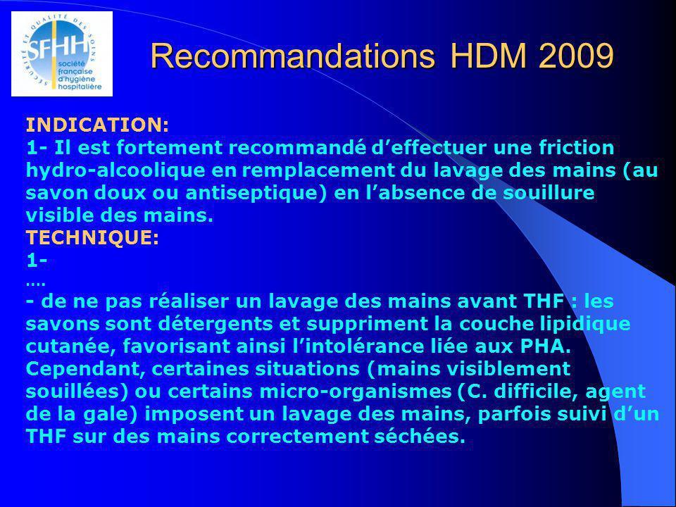 Recommandations HDM 2009 INDICATION: