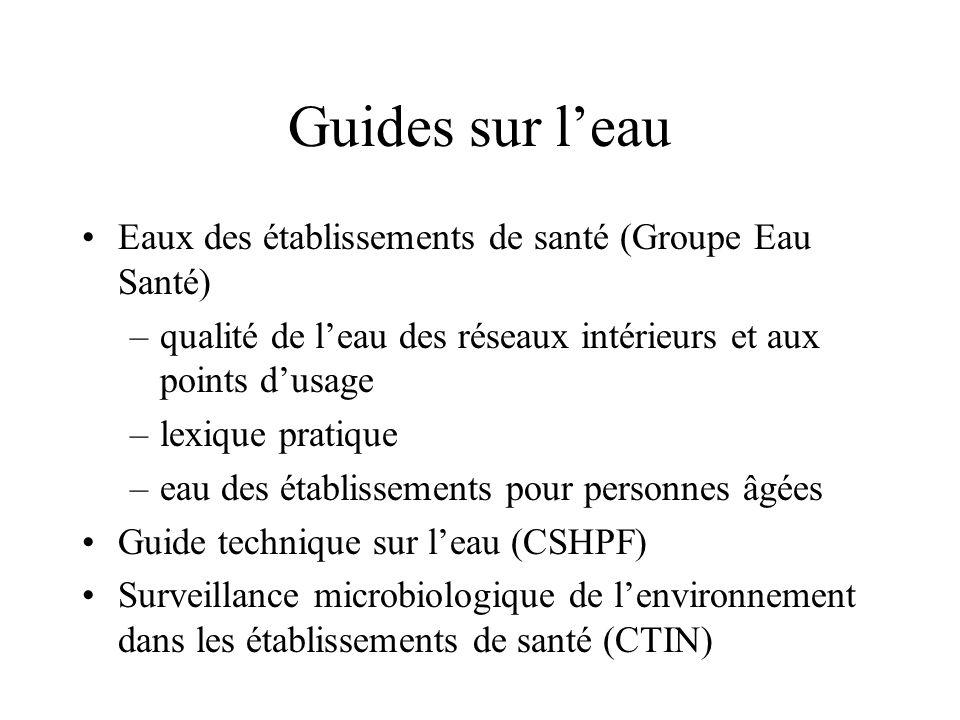 Guides sur l'eau Eaux des établissements de santé (Groupe Eau Santé)
