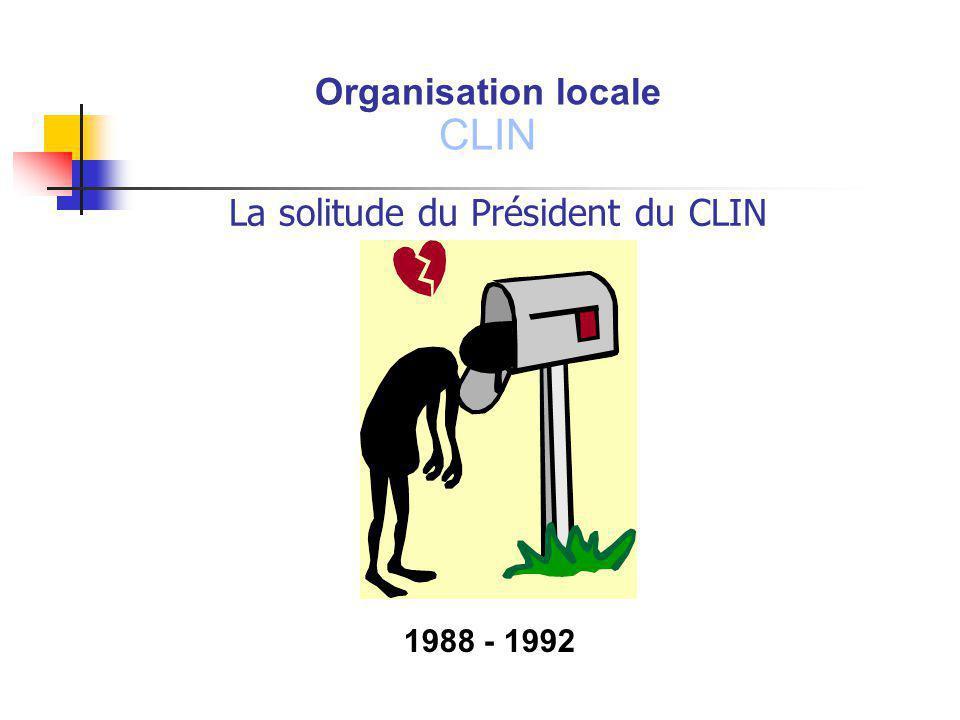 La solitude du Président du CLIN
