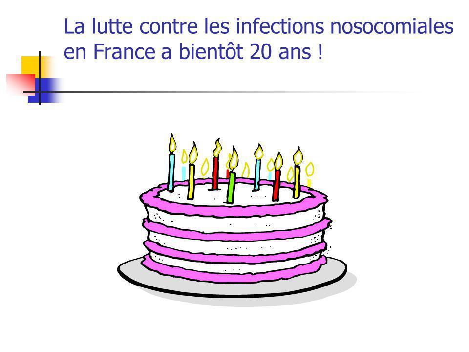 La lutte contre les infections nosocomiales en France a bientôt 20 ans !