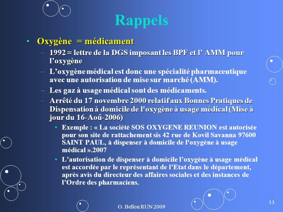 Rappels Oxygène = médicament