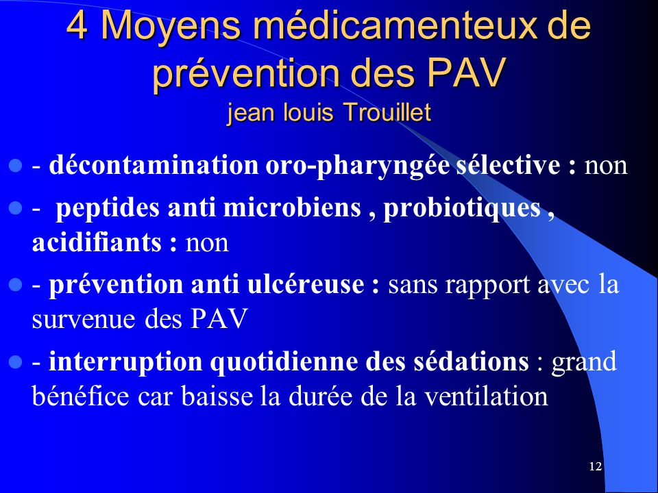 4 Moyens médicamenteux de prévention des PAV jean louis Trouillet