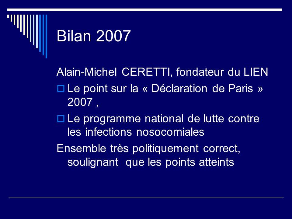 Bilan 2007 Alain-Michel CERETTI, fondateur du LIEN