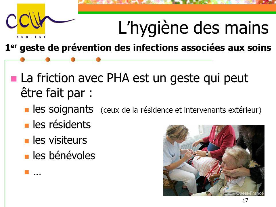 L'hygiène des mains 1er geste de prévention des infections associées aux soins
