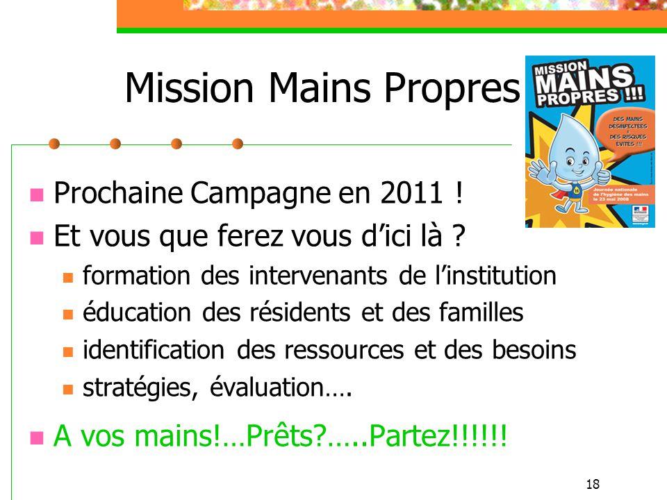 Mission Mains Propres Prochaine Campagne en 2011 !