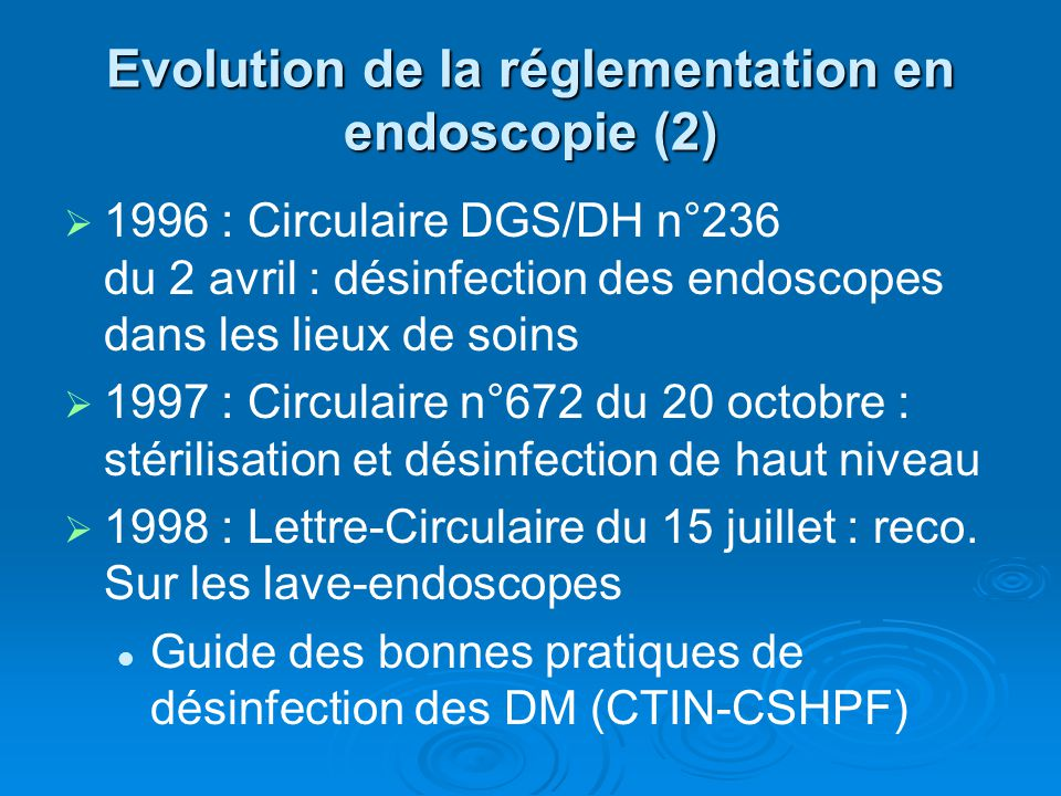 Evolution de la réglementation en endoscopie (2)