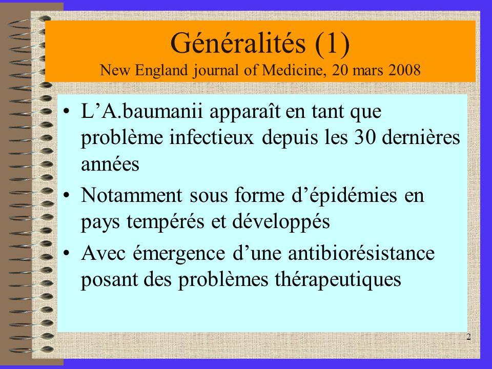 Généralités (1) New England journal of Medicine, 20 mars 2008