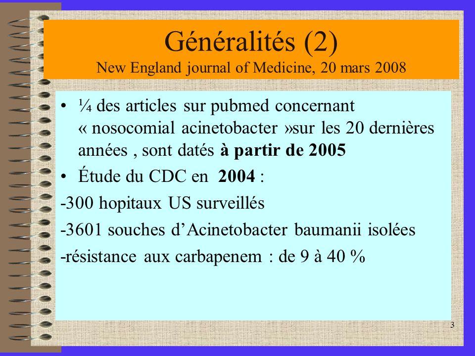 Généralités (2) New England journal of Medicine, 20 mars 2008