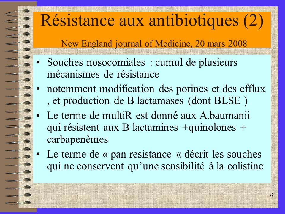 Résistance aux antibiotiques (2) New England journal of Medicine, 20 mars 2008