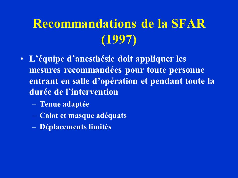 Recommandations de la SFAR (1997)