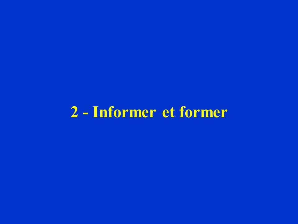2 - Informer et former