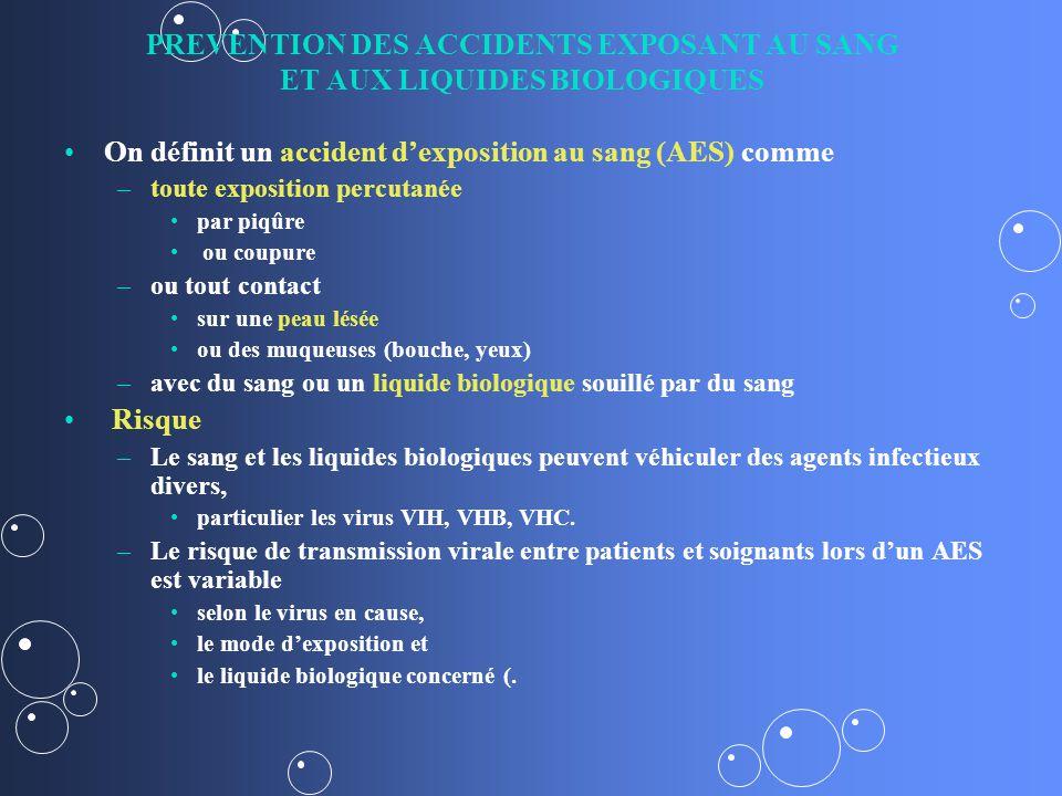 PREVENTION DES ACCIDENTS EXPOSANT AU SANG ET AUX LIQUIDES BIOLOGIQUES