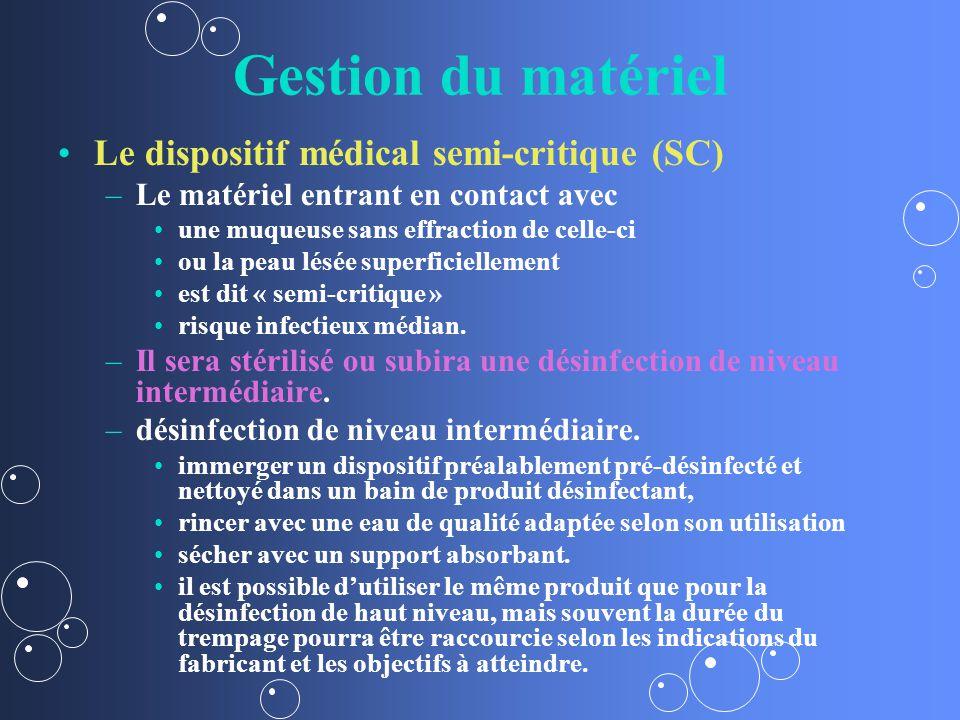 Gestion du matériel Le dispositif médical semi-critique (SC)