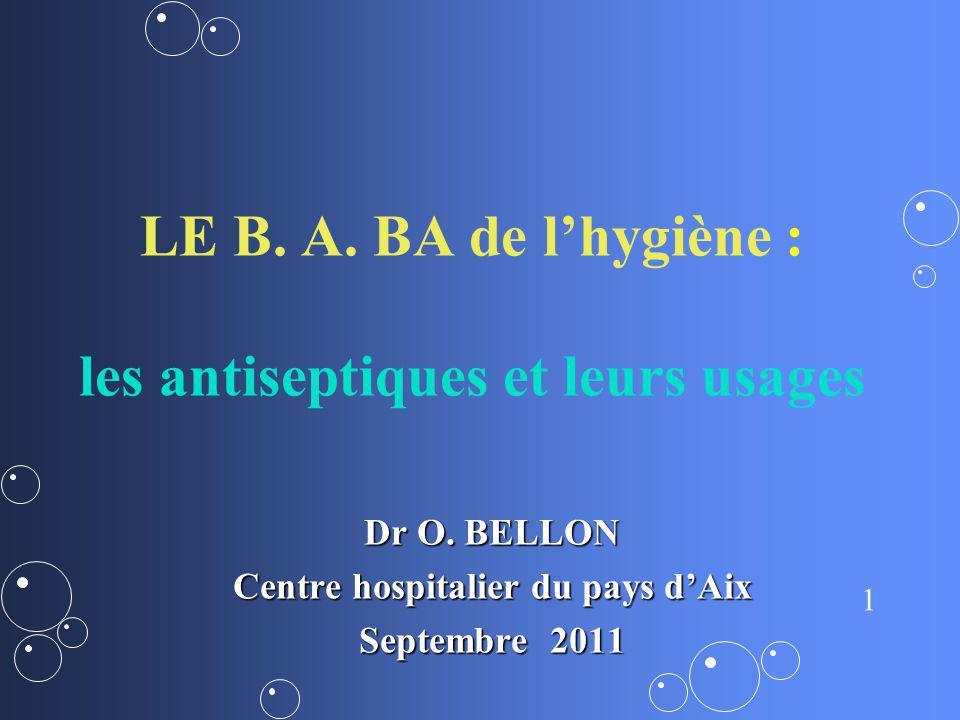 LE B. A. BA de l'hygiène : les antiseptiques et leurs usages