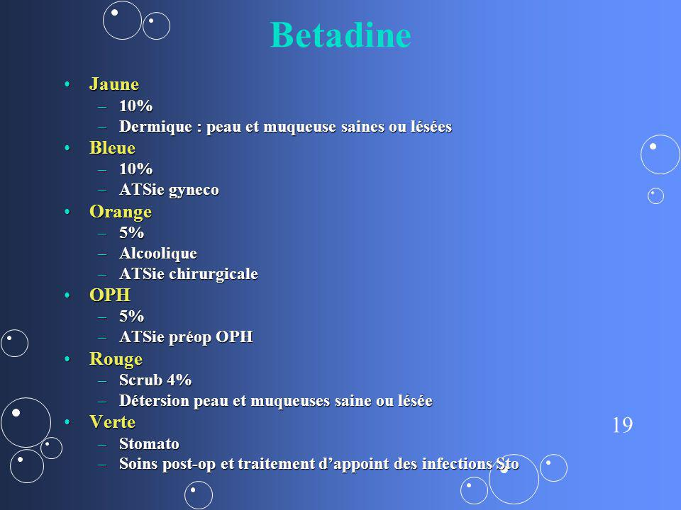 Betadine Jaune Bleue Orange OPH Rouge Verte 10%