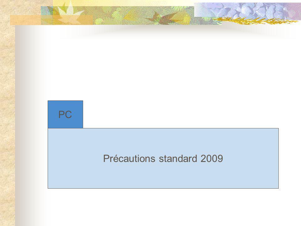 PC Précautions standard 2009