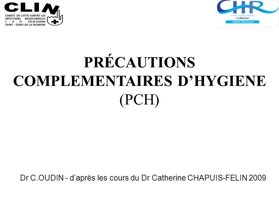 Dr C.OUDIN - d'après les cours du Dr Catherine CHAPUIS-FELIN 2009
