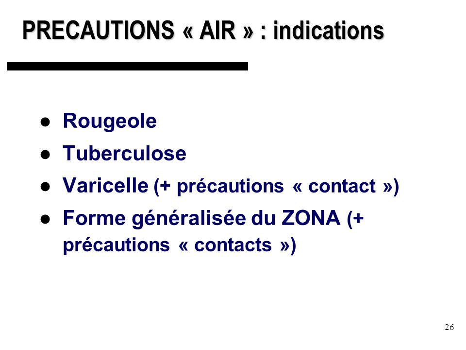 PRECAUTIONS « AIR » : indications