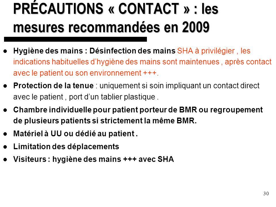 PRÉCAUTIONS « CONTACT » : les mesures recommandées en 2009